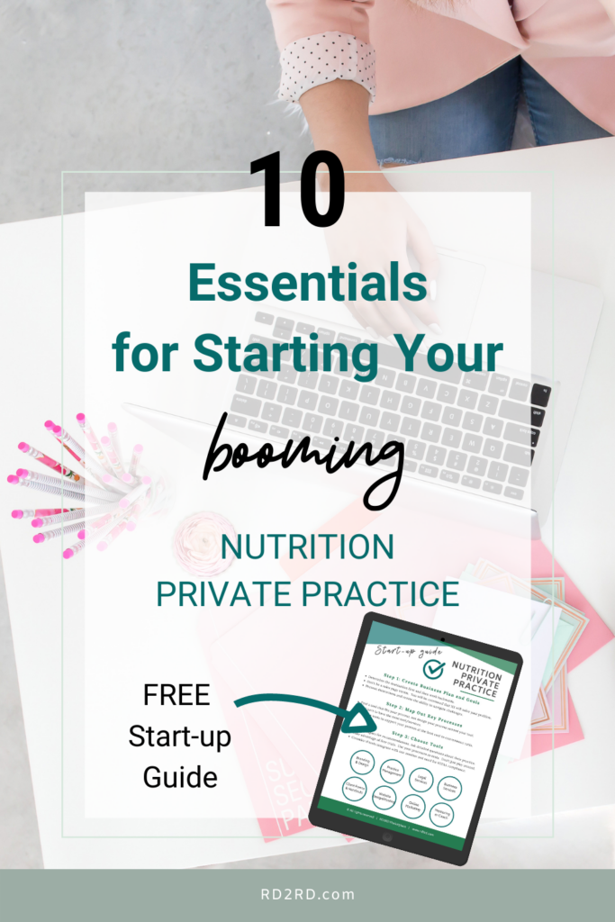 10 essentials for starting your booming nutrition private practice
