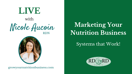 Marketing Your Nutrition Business: Systems that Work