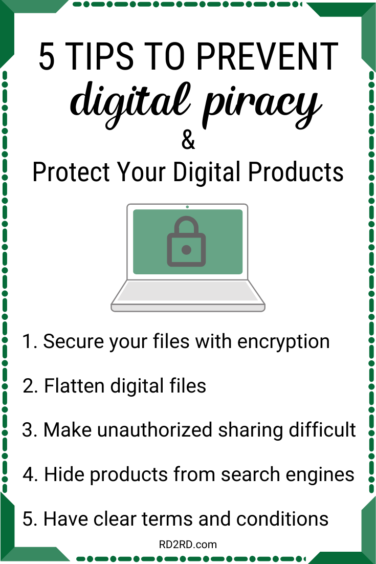 summary list of 5 tips for preventing digital piracy and protect digital products