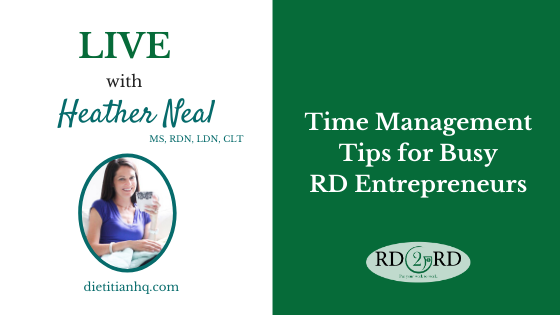Productivity Tips for Busy RD Entrepreneurs