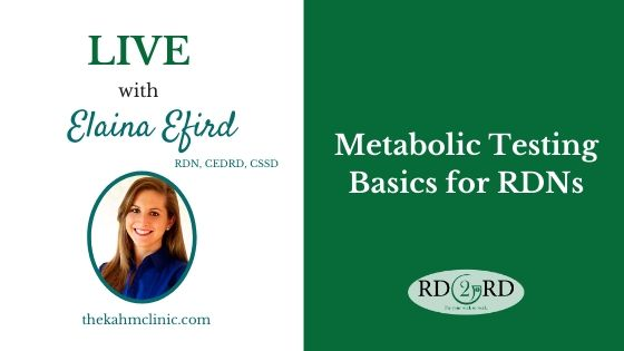 Metabolic Testing Basics for RDNs