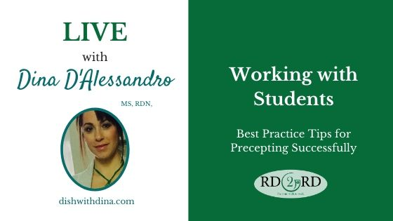 Working with Students: Tips for RDN Preceptors