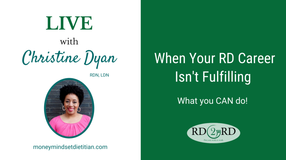 What to Do When Your RD Career Isn't Fulfilling