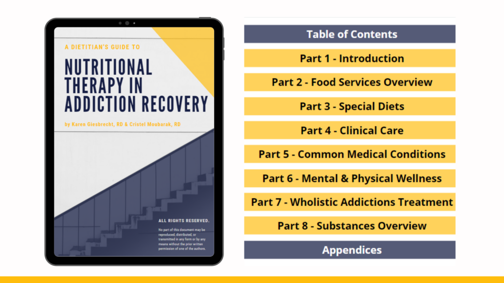 Outline: introduction, food services overview, special diets, clinical care, common medical conditions, mental and physical wellness, wholistic addiction treatment, substances overview and forms in appendices