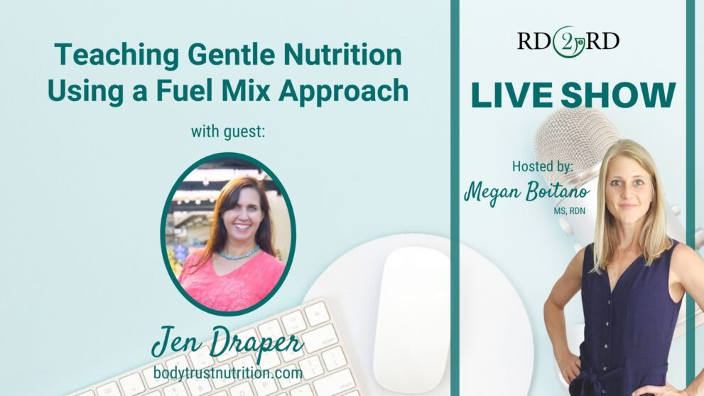 Teaching Gentle Nutrition Using a Fuel Mix Approach